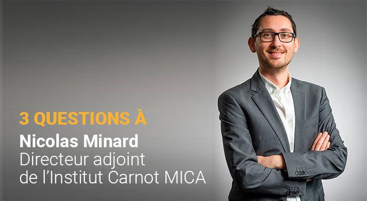 3 questions à Nicolas Minard